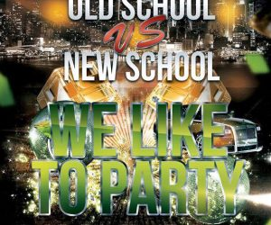 Saturday, October 7th – Old School vs New School Party at DX Club